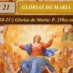 Meditação do Dia 21: Glórias de Maria (Consagração a Nossa Senhora)