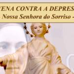 NOVENA CONTRA DEPRESSÃO – Nossa Senhora do Sorriso