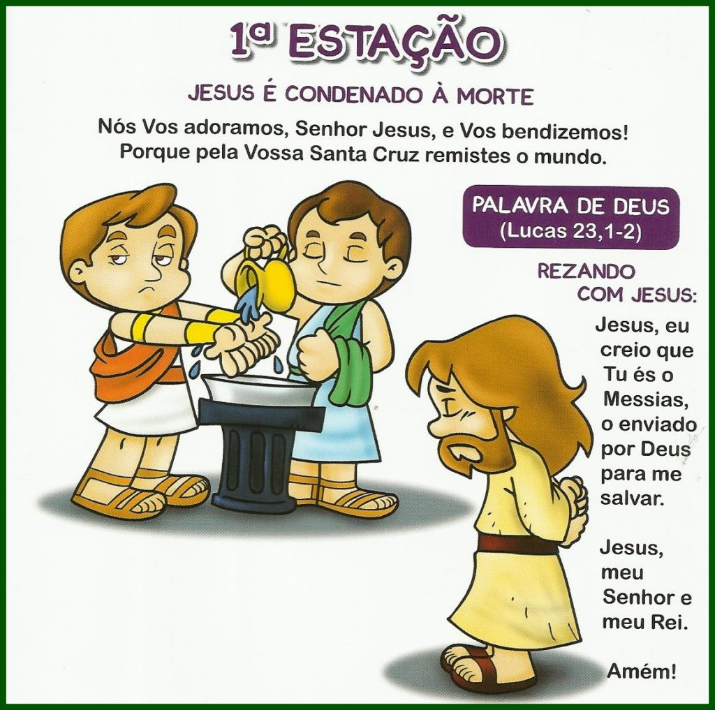 Via Sacra Infantil - 1ª Estação: Jesus é condenado à morte